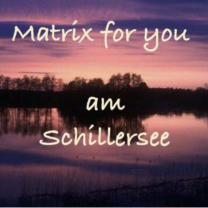 Matrix Schillersee 300x300 - Termine im Seminarhaus Klyngenberg